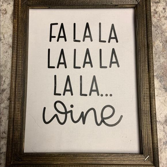 "Reverse canvas ""fa la la la la wine"""